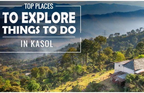 Kasol Village कैसे पहुंचे? आसपास घूमने के लिए ये हैं BEST PLACES