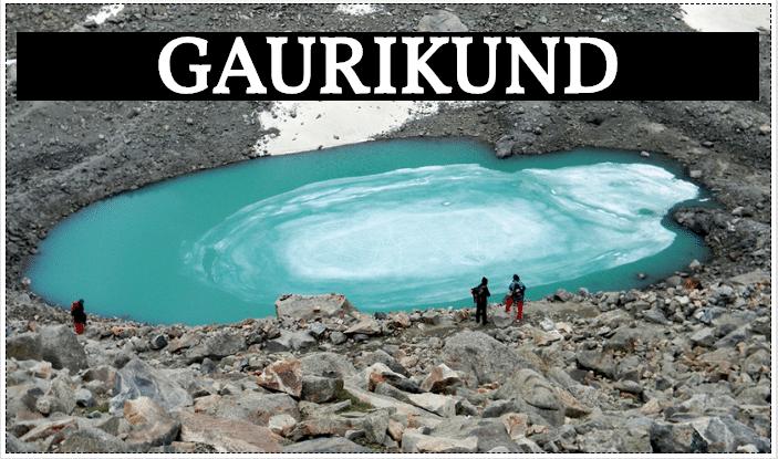 Gauri Kund Lake Uttarakhand, Gaurikund Travel Guide, Gaurikund Char Dham, Gaurikund Kedarnath, Gaurikund Himalaya, गौरीकुंड