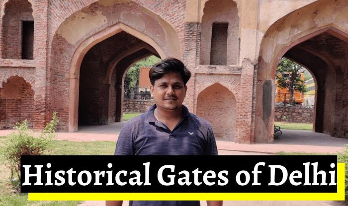 इस आर्टिकल में हम आपको दिल्ली के दरवाज़ों ( Historical Gates of Delhi) के बारे में बताएंगे, जो आज भी दिल्ली के बीते हुए कल की कहानी कहते हैं-